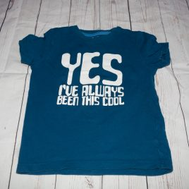 'Yes I've always been this cool' t-shirt 4-5 years